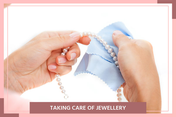 Taking Care of Jewellery